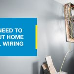 What you need to know about home electrical wiring